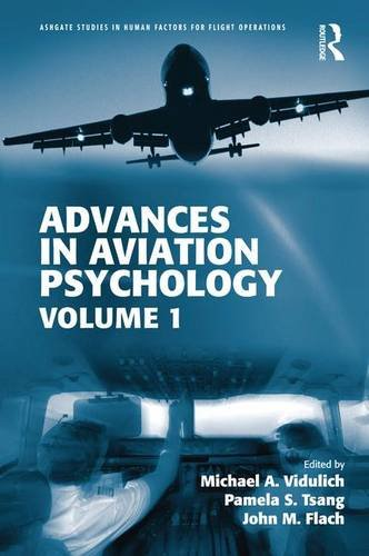 9781472438409: Advances in Aviation Psychology: Volume 1 (Ashgate Studies in Human Factors for Flight Operations)