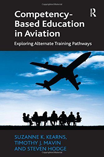 9781472438560: Competency-Based Education in Aviation: Exploring Alternate Training Pathways