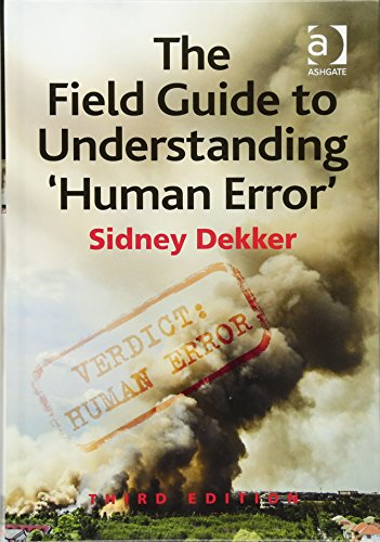 9781472439048: The Field Guide to Understanding 'Human Error'