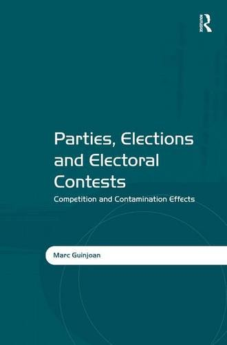 Parties, Elections and Electoral Contests Competition and Contamination Effects: Guinjoan, Marc