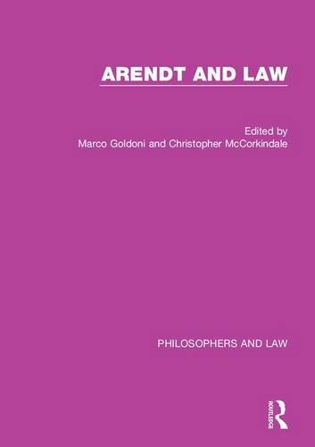 9781472439444: Arendt and Law (Philosophers and Law)