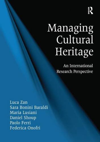9781472440365: Managing Cultural Heritage: An International Research Perspective