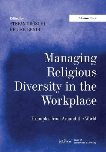 9781472441065: Managing Religious Diversity in the Workplace: Examples from Around the World