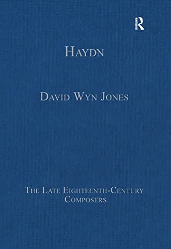9781472444066: Haydn (The Late Eighteenth-Century Composers)