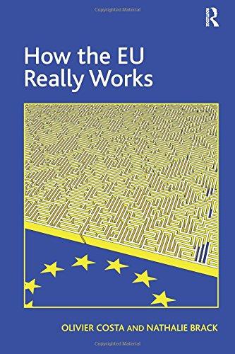 9781472444295: How the EU Really Works