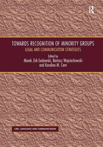 Towards Recognition of Minority Groups: Legal and Communication Strategies (Law, Language and ...