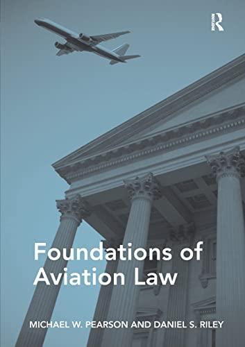 Foundations of Aviation Law: Michael W. Pearson; Daniel S. Riley