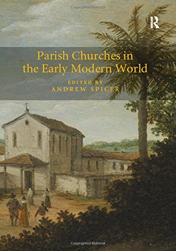 Parish Churches in the Early Modern World: Routledge