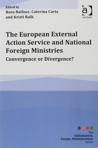 The European External Action Service and National Foreign Ministries (Globalisation, Europe, ...