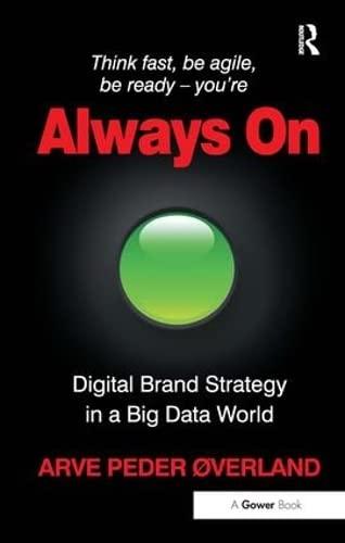 9781472447791: Always On: Digital Brand Strategy in a Big Data World
