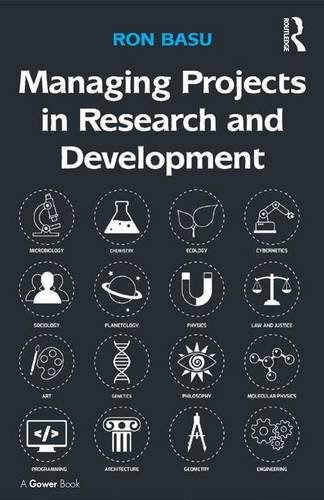 9781472450104: Managing Projects in Research and Development