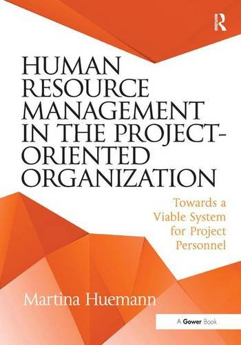 9781472452047: Human Resource Management in the Project-Oriented Organization: Towards a Viable System for Project Personnel