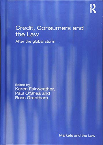 Credit, Consumers and the Law: Karen Fairweather (editor),
