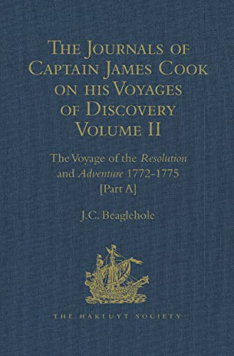 9781472453242: The Journals of Captain James Cook on his Voyages of Discovery: Volume II: The Voyage of the Resolution and Adventure 1772-1775 (Hakluyt Society, Extra Series)