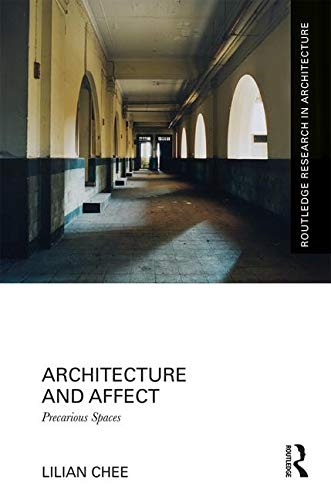 9781472454638: Reimagining Singapore Architecture and Space: Intimacy, Agency and Affect
