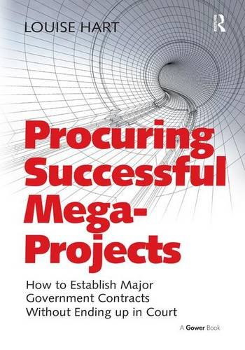 Procuring Successful Mega-Projects: How to Establish Major: Louise Hart