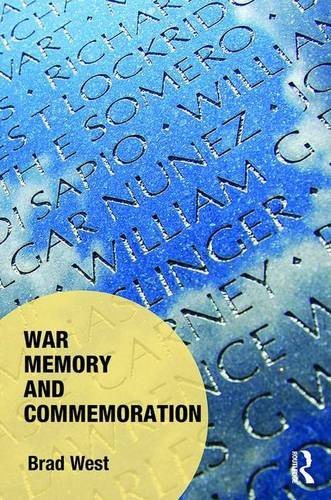 War Memory and Commemoration (Memory Studies: Global Constellations) (Hardcover)