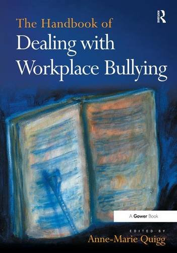 9781472455178: The Handbook of Dealing with Workplace Bullying