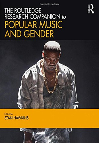 9781472456830: The Routledge Research Companion to Popular Music and Gender