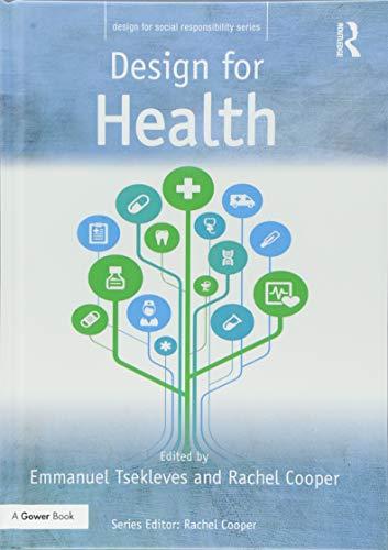 9781472457424: Design for Health (Design for Social Responsibility)