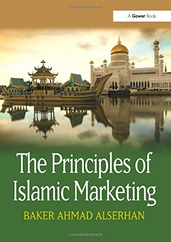 9781472460301: The Principles of Islamic Marketing