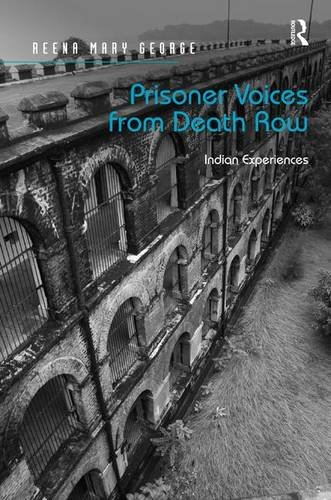 9781472461728: Prisoner Voices from Death Row: Indian Experiences
