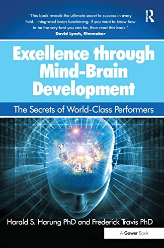 9781472462015: Excellence through Mind-Brain Development: The Secrets of World-Class Performers