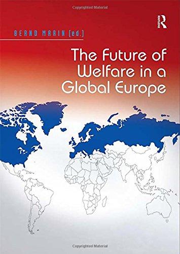 The Future of Welfare in a Global Europe