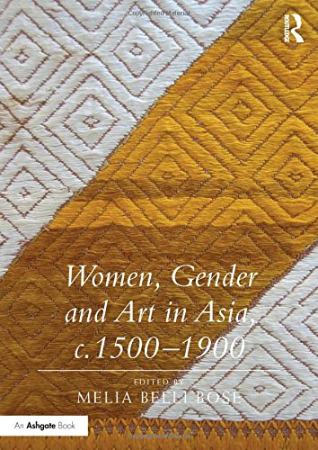 Women, Gender and Art in Asia, c. 1500-1900 (Hardcover)