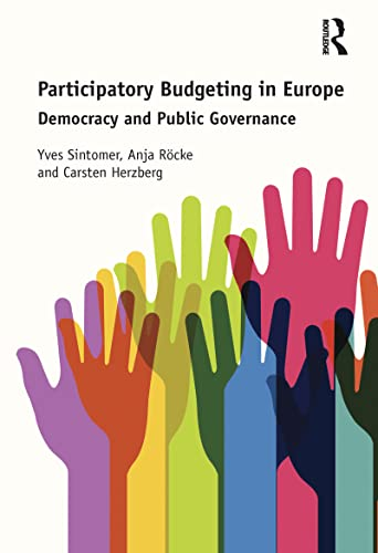 Participatory Budgeting in Europe: Democracy and public governance (Hardcover)