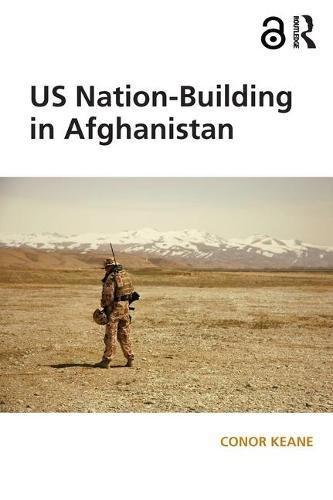 9781472474841: US Nation-Building in Afghanistan
