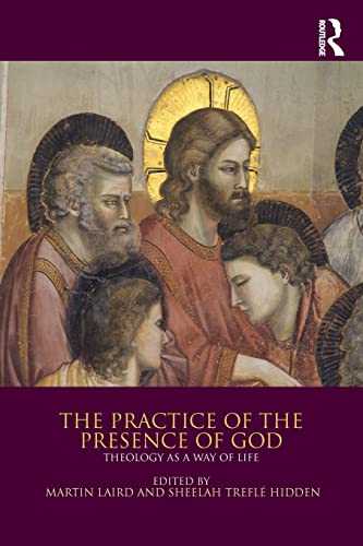 9781472478320: The Practice of the Presence of God: Theology as a Way of Life