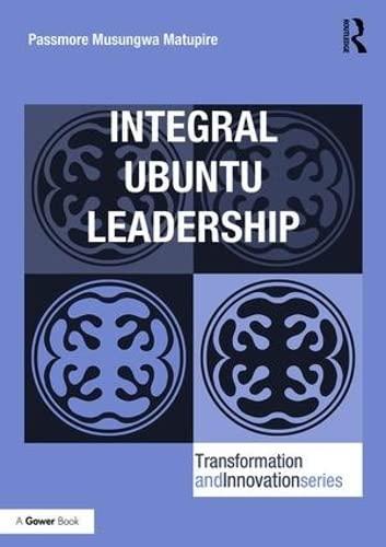 Integral Ubuntu Leadership (Transformation and Innovation) (Hardcover)