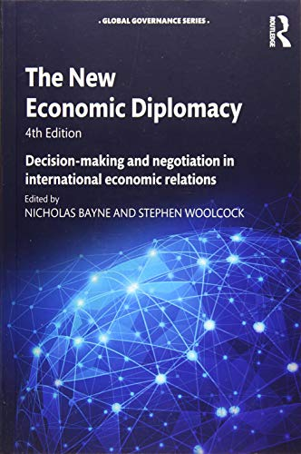 9781472483195: The New Economic Diplomacy: Decision-Making and Negotiation in International Economic Relations (Global Governance)
