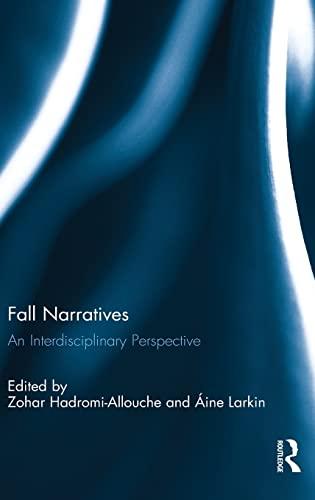 9781472483720: Fall Narratives: An Interdisciplinary Perspective