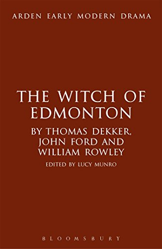 9781472503282: The Witch of Edmonton (Arden Early Modern Drama)