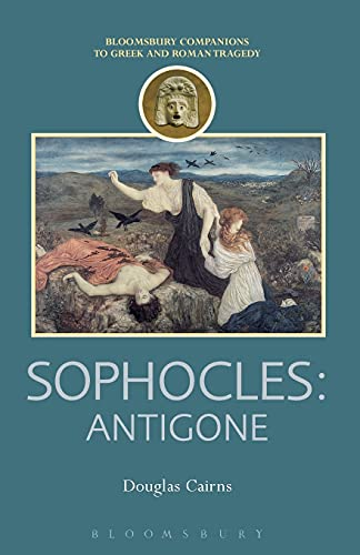 9781472505095: Sophocles: Antigone (Companions to Greek and Roman Tragedy)
