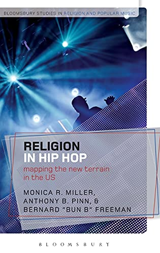 9781472507433: Religion in Hip Hop: Mapping the New Terrain in the US (Bloomsbury Studies in Religion and Popular Music)