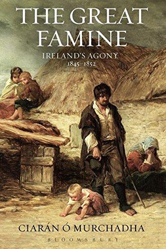 9781472507785: The Great Famine: Ireland's Agony 1845-1852