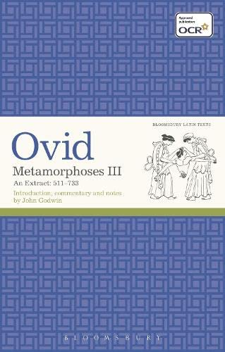 9781472508508: Metamorphoses III: An Extract 511-733 (Latin Texts)