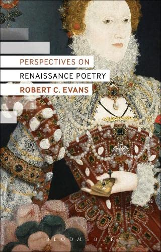 Perspectives on Renaissance Poetry: Evans, Robert C.