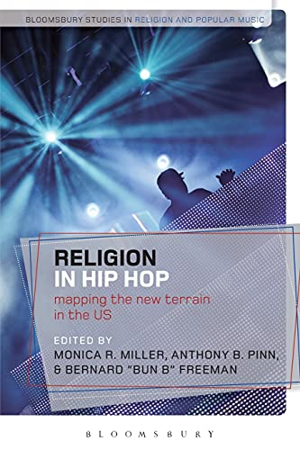 9781472509079: Religion in Hip Hop: Mapping the New Terrain in the US (Bloomsbury Studies in Religion and Popular Music)