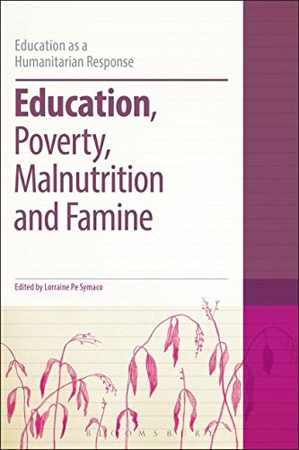 Education, Poverty, Malnutrition and Famine (Education as: Lorraine Pe Symaco