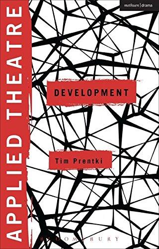 9781472509864: Applied Theatre: Development