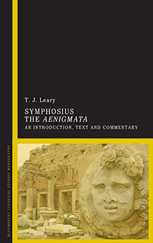 9781472511027: Symphosius The Aenigmata: An Introduction, Text and Commentary (Bloomsbury Classical Studies Monographs)