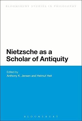 9781472511522: Nietzsche as a Scholar of Antiquity (Bloomsbury Studies in Continental Philosophy)