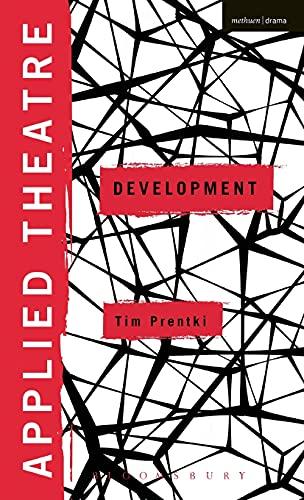 9781472511959: Applied Theatre: Development