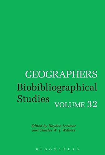 9781472512352: Geographers Biobibliographical Studies: Volume 32