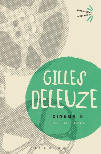 9781472512604: Cinema II: The Time-Image (Bloomsbury Revelations)
