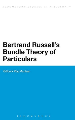 9781472512666: Bertrand Russell's Bundle Theory of Particulars (Bloomsbury Studies in Philosophy)